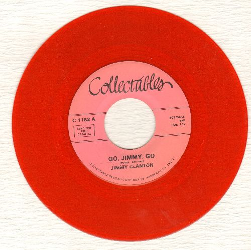 Clanton, Jimmy - Go, Jimmy, Go/I Trusted You (double-hit re-issue, RARE Red Vinyl) - NM9/ - 45 rpm Records