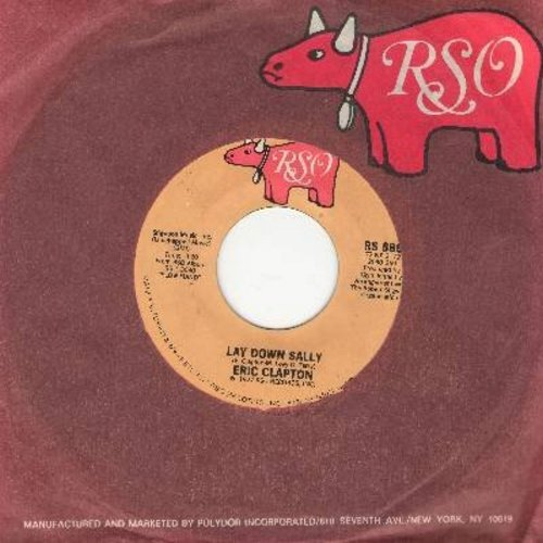 Clapton, Eric - Lay Down Sally/Next Time You See Her (with RSo company sleeve) - EX8/ - 45 rpm Records