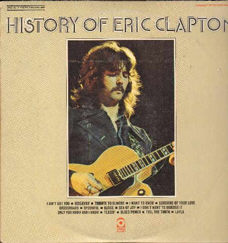 Clapton, Eric - History Of Eric Clapton: I Ain't Got You, Sea Of Joy, Layla, Badge, Spoonful, Sunshine Of Your Love, Hideaway (2 vinyl STEREO LP records, gatefold cover, counts as 2LPs) - EX8/VG7 - LP Records