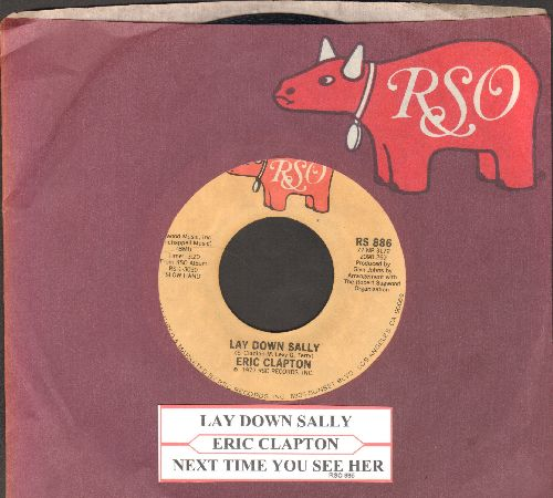 Clapton, Eric - Lay Down Sally/Next Time You See Her (with juke box abel and RSO company sleeve) - EX8/ - 45 rpm Records
