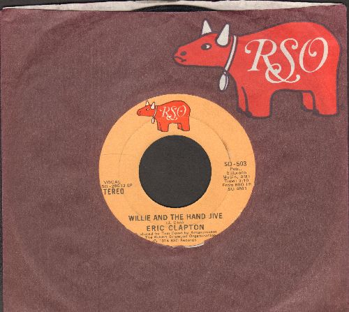 Clapton, Eric - Willie And The Hand Jive/Mainline Florida (with RSO company sleeve) - VG7/ - 45 rpm Records