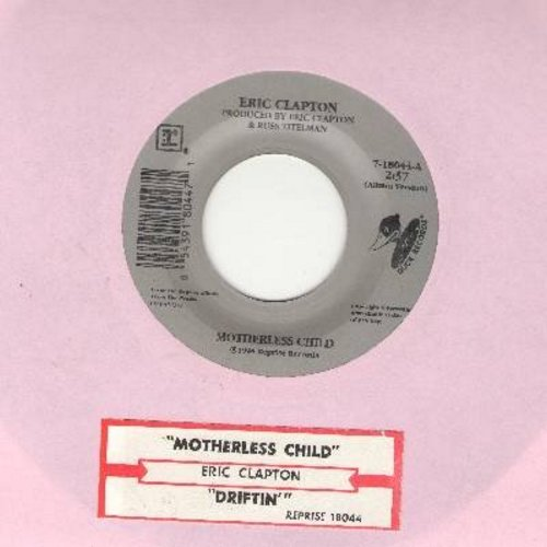 Clapton, Eric - Motherless Child/Driftin' (with juke box label) - NM9/ - 45 rpm Records