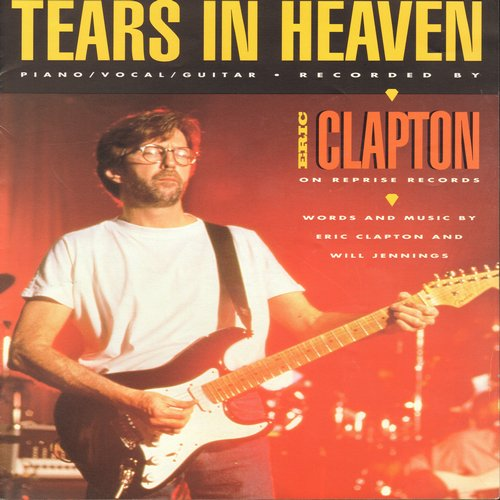 Clapton, Eric - Tears In Heaven - SHEET MUSIC for the Classic Rock Ballad by Eric Clapton (This is SHEET MUSIC, not any other kind of media!) - NM9/ - Sheet Music