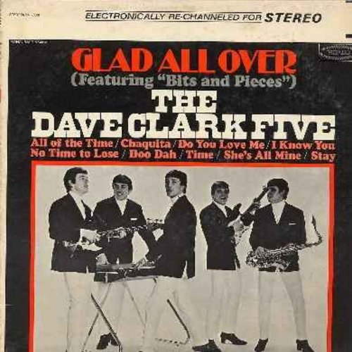Clark, Dave Five - Glad All Over: Bits And Pieces, Chaquita, Do You Love Me?, Stay, No Time To Lose (Vinyl STEREO LP record) - VG6/VG6 - LP Records