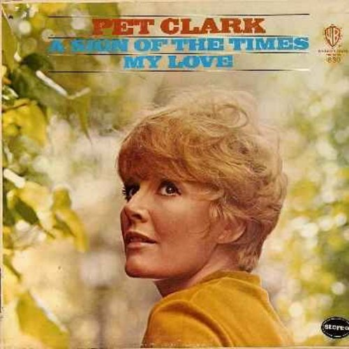 Clark, Petula - Pet Clark/My Love: Time For Love, A Sign Of The Times, We Can Work It Out, Hold On To What You've Got (Vinyl LP record) - NM9/VG7 - LP Records