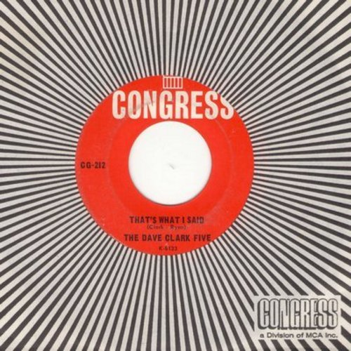 Clark, Dave Five - That's What I Said/I Knew It All The Time (with vintage Congress company sleeve) (wol) - EX8/ - 45 rpm Records