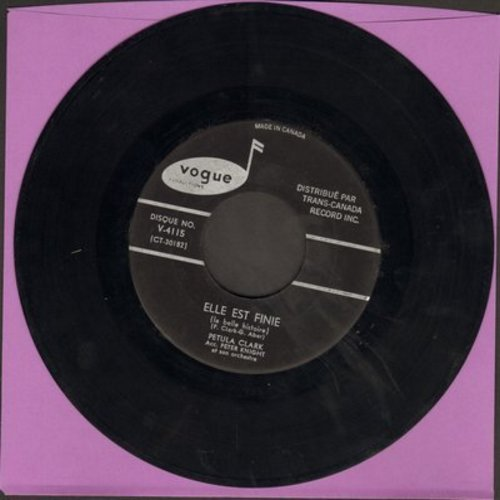 Clark, Petula - Elle Est Finie (This Is Goodbye)/Je Me Sens Bien (Canadian Pressing, sung in French) - EX8/ - 45 rpm Records