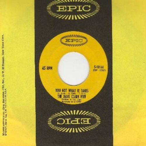 Clark, Dave Five - You Got What It Takes/Doctor Rhythm (with Epic company sleeve) - NM9/ - 45 rpm Records