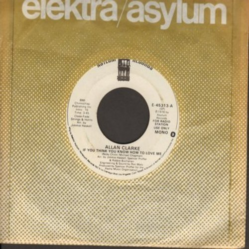Clarke, Allan - If You Think You Know How To Love Me (double-A-sided DJ pressing with MONO and STEREO version) - NM9/ - 45 rpm Records