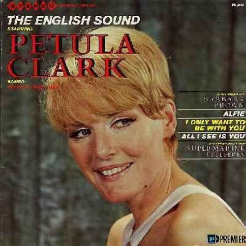 Clark, Petula, Barbara Brown, Super Marine Spitfires - The English Sound Starring Petula Clark - Also Starring Barbara Brown and Featuring Super Marine Spitfires: Romeo, Isn't It A Lovely Day. I Only Want To Be With You, Just One Look, Sassy Sue, Since Yo