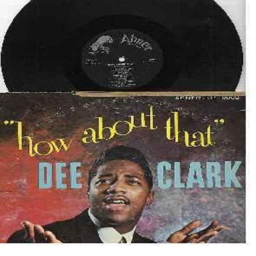 Clark, Dee - How About That: I Love You Darling, Cling-A-Ling, Foggy Day, Silently Lovin' You, The Time Has Come (vinyl MONO LP record) - VG7/G4 - LP Records