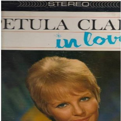 Clark, Petula - In Love!:  I Will Follow Him (Original version of the multi-lingual World Hit preceding the 1963 Little Peggy March #1 Chart Success), Jumble Sale, Elle Est Finie (French version of -This Is Goodbye-), Darling Cheri (Vinyl STEREO LP record