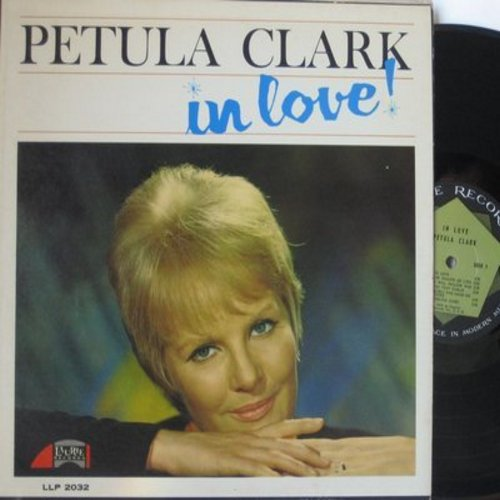 Clark, Petula - In Love!:  I Will Follow Him (Original version of the multi-lingual World Hit preceding the 1963 Little Peggy March #1 Chart Success), Jumble Sale, Elle Est Finie (French version of -This Is Goodbye-), Darling Cheri (Vinyl MONO LP record)