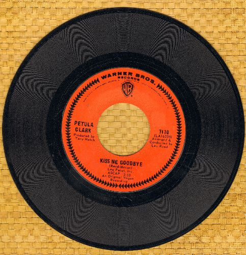 Clark, Petula - Kiss Me Goodbye/I've Got Love Going For Me  - EX8/ - 45 rpm Records