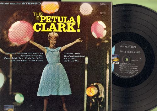 Clark, Petula - This Is Petula Clark!: Too Darn Hot, I'm In Love Again, Day In Day Out, Mam's Talkin' Soft (Vinyl STEREO LP record) - NM9/NM9 - LP Records