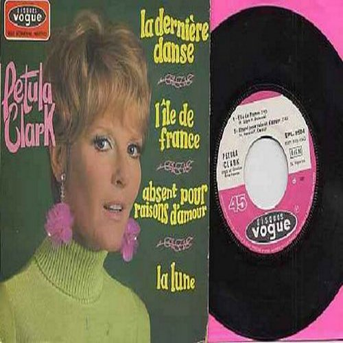 Clark, Petula - La derniere danse/Lile de France/Absent pour raisons d'amour/La lune (Vinyl EP record with picture cover, French Pressing, sung in French) - M10/NM9 - 45 rpm Records