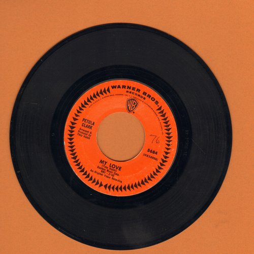 Clark, Petula - My Love/Where Am I Going  - VG7/ - 45 rpm Records