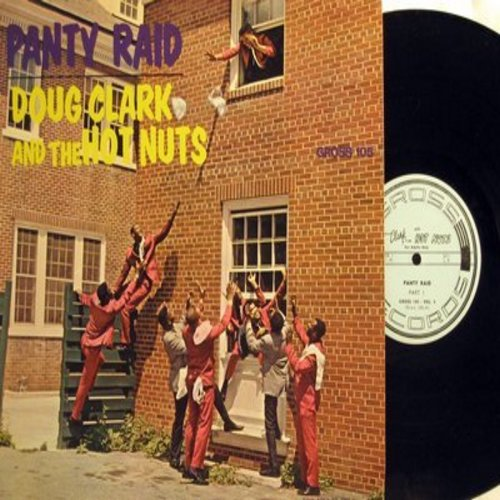 Clark, Doug & The Hot Nuts - Panty Raid - Humorous Party Songs, NOT for mixed company! (Vinyl MONO LP record) - NM9/NM9 - LP Records