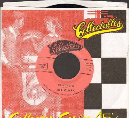 Clark, Dee - Raindrops (Falling From My Eyes)/I Wan't To Love You (pink label re-issue with Collectables company sleeve) - NM9/ - 45 rpm Records