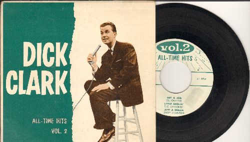 Clark, Dick - All-Time Hits Vol. 2: Get A Job/Little Darlin'/Just A Dream/Back To School Again + 2 (original artists, EP with picture cover) - NM9/EX8 - 45 rpm Records