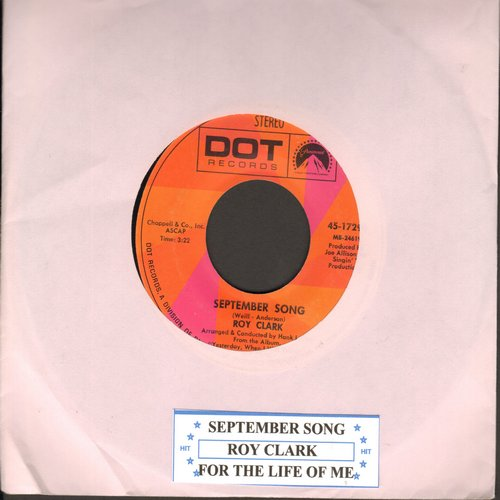 Clark, Roy - September Song/For The Life Of Me (with juke box label) - EX8/ - 45 rpm Records