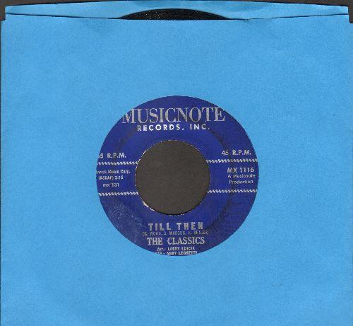 Classics - Till Then/Enie Minie Mo  - NM9/ - 45 rpm Records