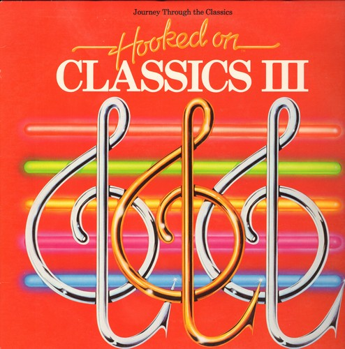 Clark, Louis conducting The Royal Philharmonic Orchestra - Hooked On Classics III: Viva Vivaldi, Hooked On Marching, Hooked On Rodgers & Hammerstein, more! (Vinyl STEREO LP record) - M10/EX8 - LP Records