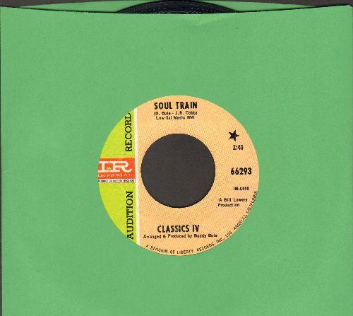 Classics IV - Soul Train/Strange Changes (DJ advance pressing) - NM9/ - 45 rpm Records