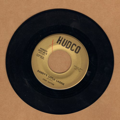 Clayton, Stev - Daddy's Little Laddie/Gambler In Hearts - NM9/ - 45 rpm Records
