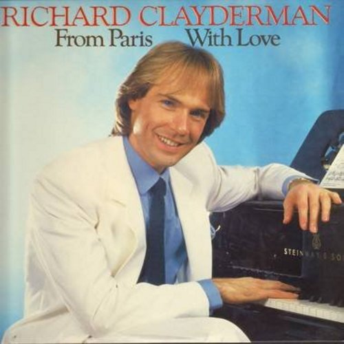 Clayderman, Richard - From Paris With Love: I Just Called To Say I Love You, This Guy's In Love With You, Dust In The Wind, I Want To Know What Love Is, Time After Time (Vinyl STEREO LP record) - NM9/NM9 - LP Records