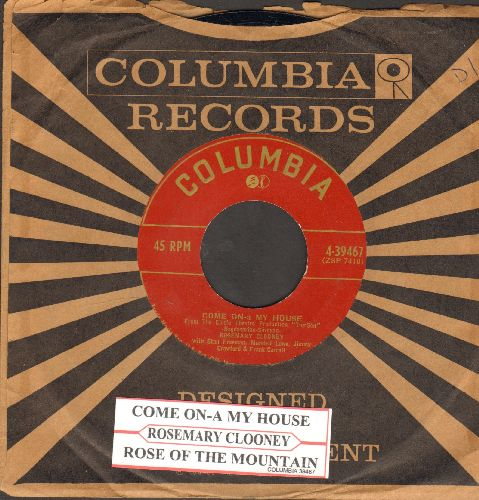 Clooney, Rosemary - Come On-A My House/Rose On The Mountain (with company sleeve and juke box label) - EX8/ - 45 rpm Records