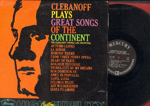 Clebanoff & His Orchestra - Great Songs Of The Continent:  La Ronde, Moritat, Auf Wiedersehen, Santa Lucia, Bonjour Tristesse (vinyl MONO LP record) - EX8/EX8 - LP Records