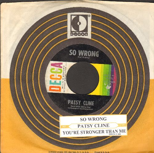 Cline, Patsy - So Wrong/You're Stonger Than Me (with juke box label and Decca company sleeve) - VG7/ - 45 rpm Records