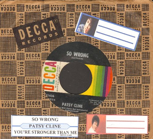 Cline, Patsy - So Wrong/You're Stonger Than Me (with juke box label and Decca company sleeve) - EX8/ - 45 rpm Records