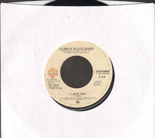 Climax Blues Band - I Love You/Horizontalized - EX8/ - 45 rpm Records