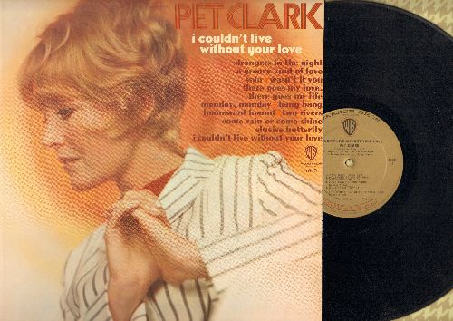 Clark, Petula - I Couldn't Live Without Your Love: Elusive Butterfly, Strangers In The Night, A Groovy Kind Of Love, Monday Monday, Homeward Bound (Vinyl MONO LP record) - EX8/EX8 - LP Records