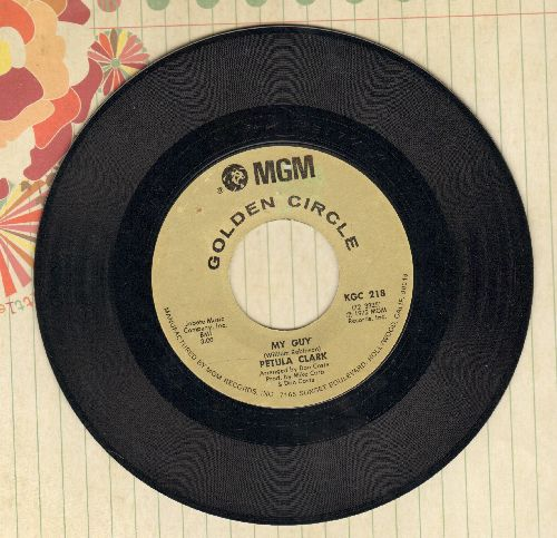Clark, Petula - My Guy/Wedding Song (There Is Love) (double-hit re-issue) - EX8/ - 45 rpm Records
