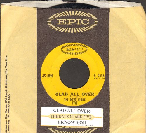 Clark, Dave Five - Glad All Over/I Know You (with juke box label and Epic company sleeve)  - EX8/ - 45 rpm Records