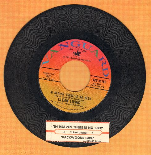 Clean Living - In Heaven There Is No Beer (That's Why We Drink It Here) (Polka Favorite!)/Backwoods Girl (POLKA FAVORITE!)(with juke box label) - EX8/ - 45 rpm Records
