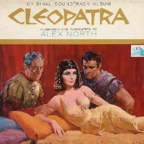Cleopatra - Cleopatra - Original Motion Picutre Sound Track, Composed and Conducted by Alex North (Vinyl LP record, gate-fold cover first issue) - NM9/EX8 - LP Records