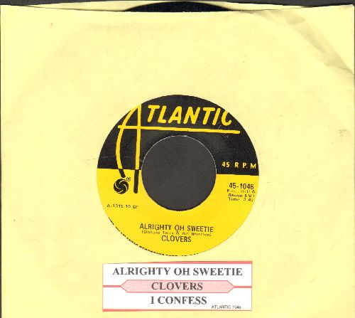 Clovers - Alright Oh Sweetie/I Confess (authentic-looking yellow label re-issue with juke box label) - M10/ - 45 rpm Records