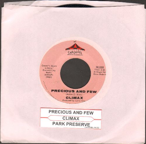 Climax - Precious And Few/Park Preserve (with juke box label) - NM9/ - 45 rpm Records