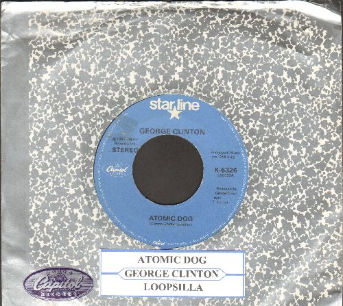 Clinton, George - Atomic Dog 4:42 minutes)/Loopzilla (double-hit re-issue with Capitol company sleeve and juke box label) - EX8/ - 45 rpm Records