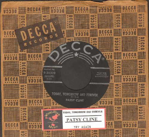 Cline, Patsy - Today, Tomorrow And Forever/Try Again (first issue with juke box label and vintage Decca company sleeve) - EX8/ - 45 rpm Records