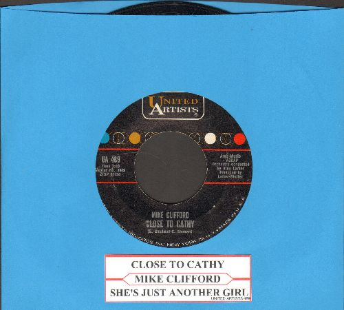 Clifford, Mike - Close To Cathy/She's Just Another Girl (with juke box label) - EX8/ - 45 rpm Records