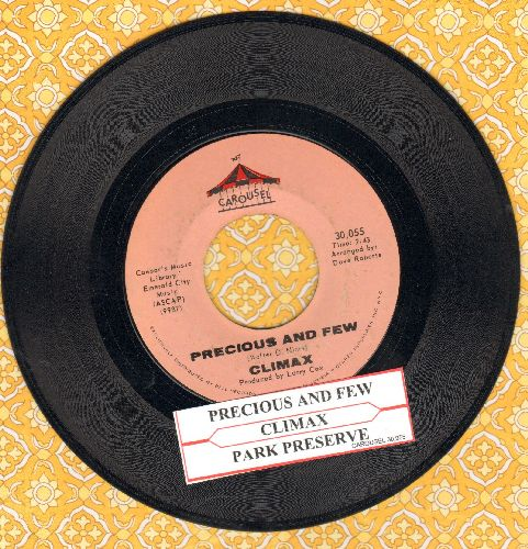 Climax - Precious And Few/Park Preserve (with juke box label) - VG7/ - 45 rpm Records
