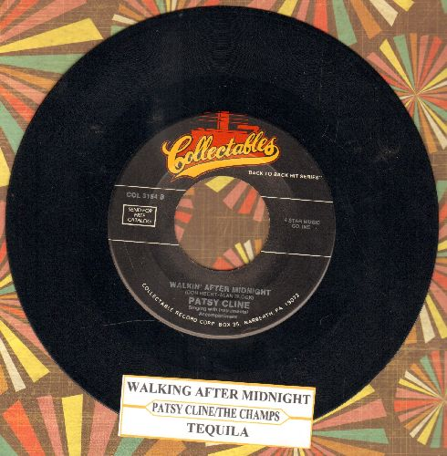 Cline, Patsy - Walkin' After Midnight/Tequila (by The Champs on flip-side) (re-issue with juke box label) - NM9/ - 45 rpm Records