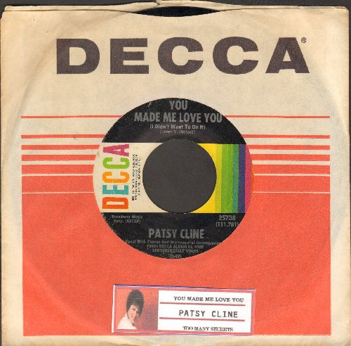 Cline, Patsy - You Made Me Love You (I Didn't Want To Do It)/Too Many Secrets (with Decca company sleeve and juke box label) - EX8/ - 45 rpm Records