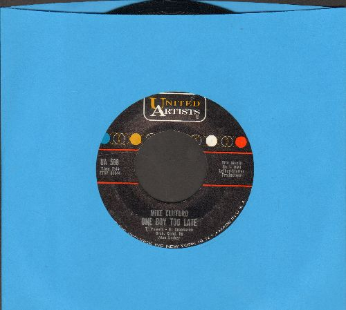 Clifford, Mike - One Boy Too Late/Danny's Dream  - NM9/ - 45 rpm Records