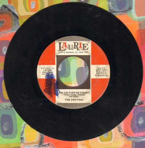 Chiffons - Did You Ever Go Steady?/Nobody Knows What's Goin' On (In My Mind But Me)(wol) - VG6/ - 45 rpm Records